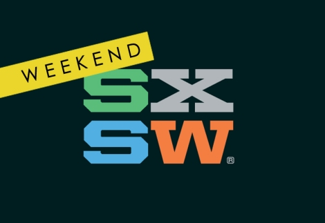 SXSW 2013: Weekend - Volted Magazine
