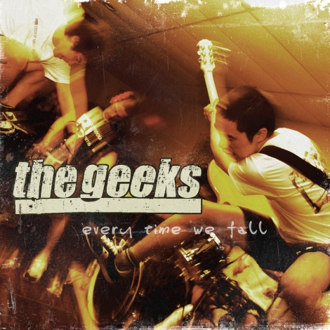 The Geeks - Every Time We Fall